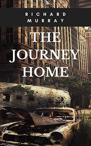 The Journey Home (Killing the Dead Book 21) by [Richard Murray]