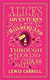Alice`s Adventures In Wonderland And Through The Looking-Glass (Barnes & Noble Flexibound Editions)