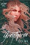 Greythorne (The Bloodleaf Trilogy)