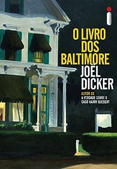 O livro dos Baltimore por [Joël Dicker]