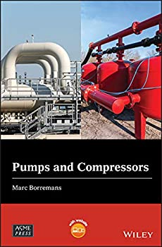 Pumps and Compressors  Wiley-ASME Press Series