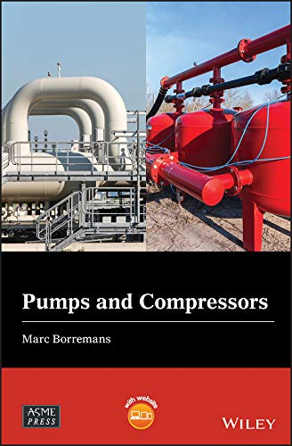 Pumps and Compressors (Wiley-ASME Press Series) (English Edition)