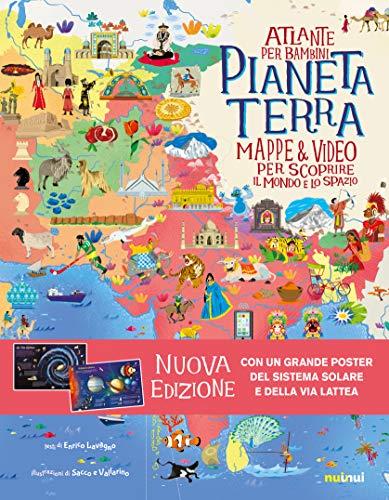 Pianeta Terra. Atlante per bambini. Mappe & video per scoprire il mondo e lo spazio. Ediz. a colori. Con Poster