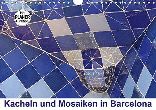 Kacheln und Mosaiken in Barcelona (Wandkalender 2021 DIN A4 quer)