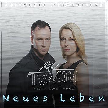 Neues Leben (feat. Zweitfrau)