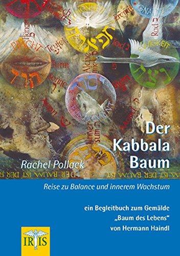 Der Kabbala-Baum: Reise zu Balance und inneren Frieden – Ein Begleitbuch zum Gemälde