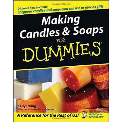 Compare Textbook Prices for Making Candles and Soaps For Dummies 1 Edition ISBN 8601300478500 by Ewing, Kelly