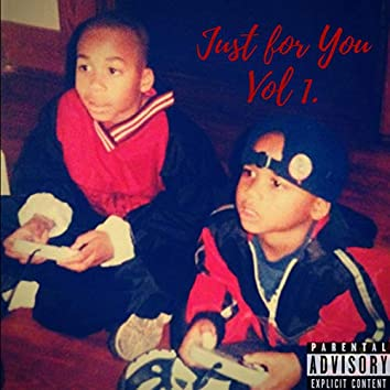 Just for You, Vol. 1