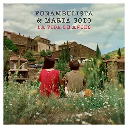 Funambulista & Marta Soto