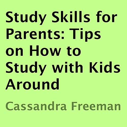 Study Skills for Parents audiobook cover art