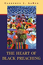 The Heart of Black Preaching