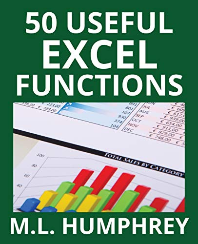 Compare Textbook Prices for 50 Useful Excel Functions 3 Excel Essentials  ISBN 9781950902026 by Humphrey, M.L.