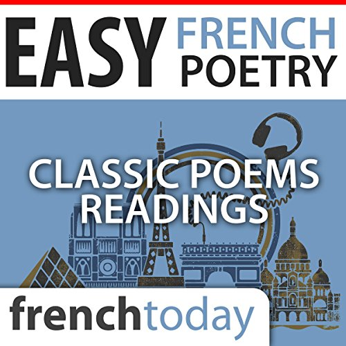 Easy French Poetry Readings: Classic Poems Readings audiobook cover art