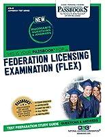 Federation Licensing Examination (FLEX) (Admission Test)