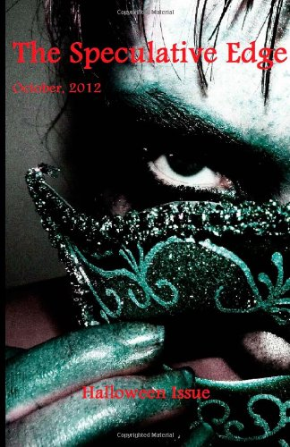 The Speculative Edge, Issue 3, October 2012