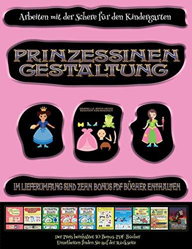 GER-ARBEITEN MIT DER SCHERE FU (Arbeiten Mit Der Schere Für Den Kindergarten)