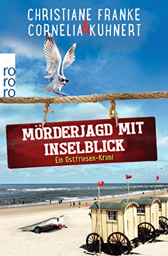 Mörderjagd mit Inselblick: Ein Ostfriesen-Krimi (Henner, Rudi und Rosa, Band 4)