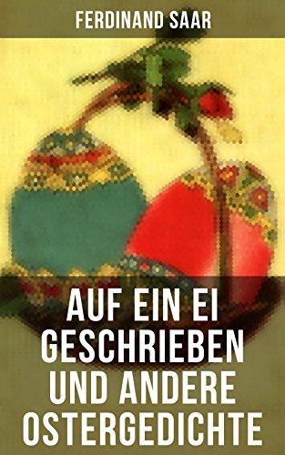 Auf ein Ei geschrieben und andere Ostergedichte: Osterbuch mit Illustrationen: Auf ein Ei geschrieben + Der erste Ostertag + Das Häschen + Osterjubel + ... Gras + Will dir den Frühling zeigen...