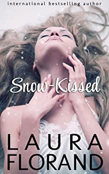 Snow-Kissed (A Novella) by [Laura Florand]
