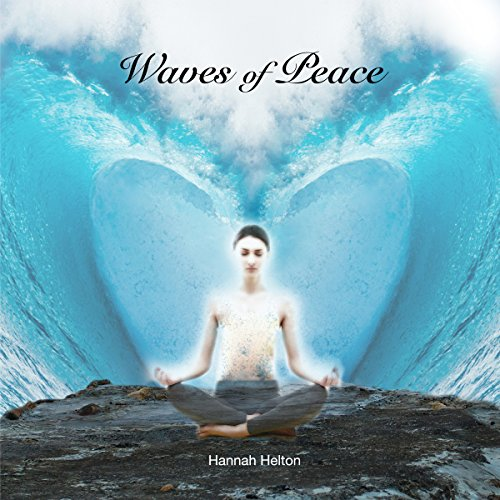 Waves of Peace     Guided Meditation              By:                                                                                                                                 Hannah Helton                               Narrated by:                                                                                                                                 Hannah Helton                      Length: 29 mins     7 ratings     Overall 4.6