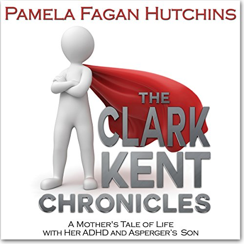 The Clark Kent Chronicles audiobook cover art