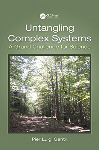 Untangling Complex Systems: A Grand Challenge for Science (English Edition)