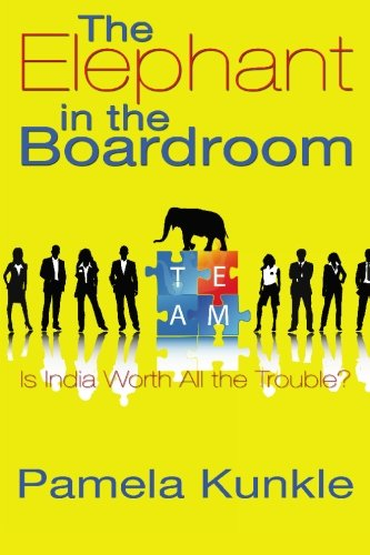 The Elephant In The Boardroom: Is India Worth All The Trouble?
