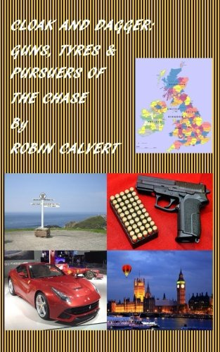 Cloak And Dagger: Guns, Tyres & Pursuers of The Chase