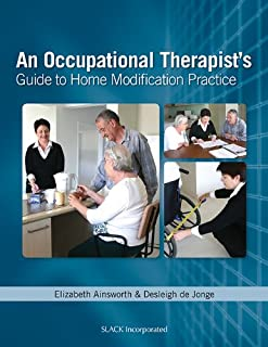 Occupational Therapist's Guide to Home Modification Practice