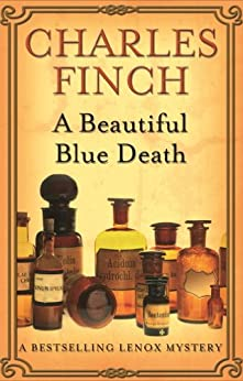 A Beautiful Blue Death by [Charles Finch]