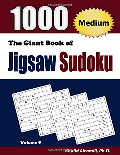 The Giant Book of Jigsaw Sudoku: 1000 Medium Jigsaw Sudoku Puzzles (Adult Activity Books Series)