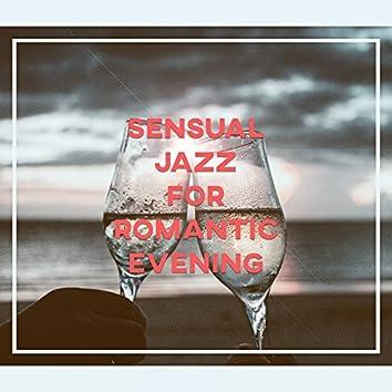 Sensual Jazz for Romantic Evening – Calming Sounds, Smooth Jazz, Romantic Night, Love Jazz Music