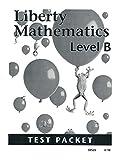 Liberty Mathematics Level B Tests