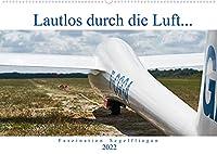 Lautlos durch die Luft - Faszination Segelfliegen (Wandkalender 2022 DIN A2 quer): Frei wie ein Vogel, ohne Motor, auf der Suche nach Thermik... (Monatskalender, 14 Seiten )