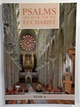 Psalms and music for the Eucharist: Year A: The Church of England Common Worship Lectionary