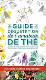 Le guide de dégustation de l'Amateur de Thé - E/P/A - 04/03/2015