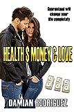 HEALTH $ MONEY & LOVE