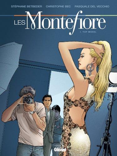 Les Montefiore - Tome 01 : Top model