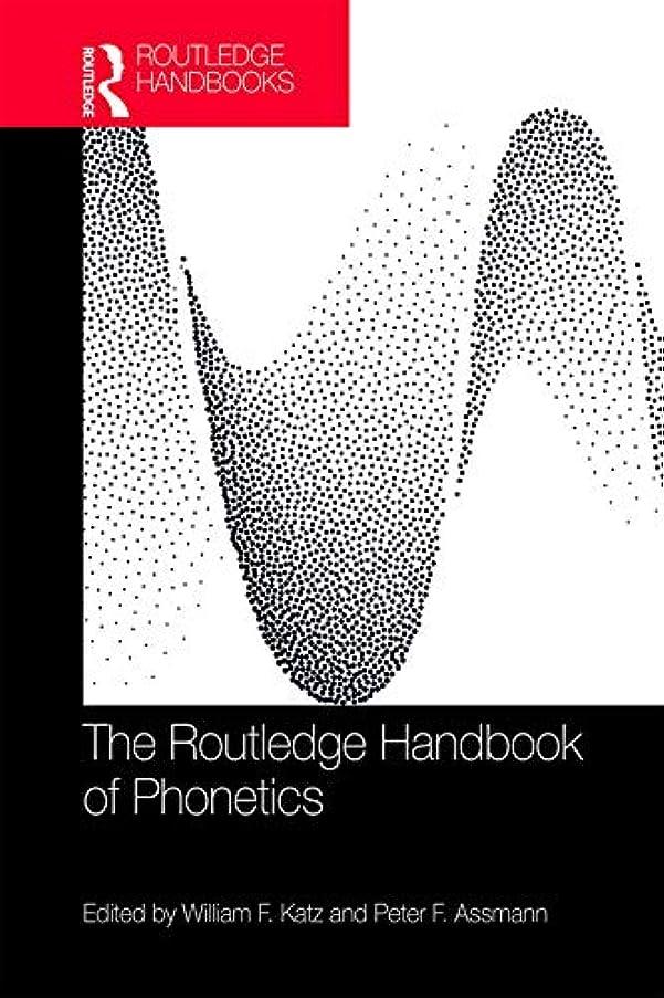 法律によりスリルあるThe Routledge Handbook of Phonetics (Routledge Handbooks in Linguistics) (English Edition)