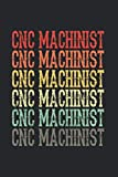 CNC Machinist: CNC Machinist Notebook & Journal - Appreciation Gift Idea - 120 Lined Pages, 6x9 Inches, Matte Soft Cover
