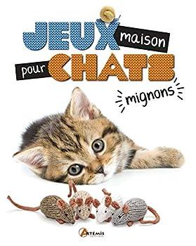 Jeux maison pour chats mignons: 25 modèles de jouets pour chat à tricoter