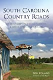 South Carolina Country Roads: Of Train Depots, Filling Stations & Other Vanishing Charms