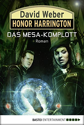 Honor Harrington: Das Mesa-Komplott: Bd. 29