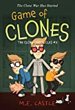 Game of Clones (The Clone Chronicles)