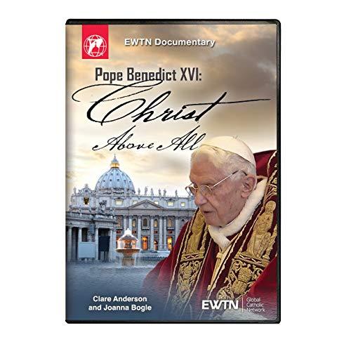 Pope Benedict XVI: Christ Above All - EWTN Religious Catalogue