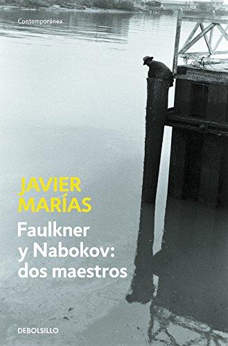 Faulkner y Nabokov: dos maestros (Contemporánea)