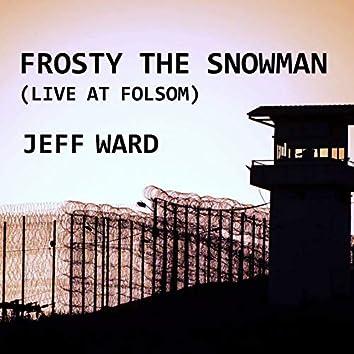 Frosty the Snowman (Live at Folsum)