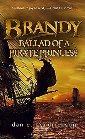 Brandy, Ballad of a Pirate Princess