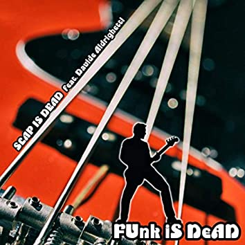 Funk Is Dead (feat. Davide Aldrighetti)