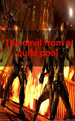 The devil from a quiet pool (Scots Edition)